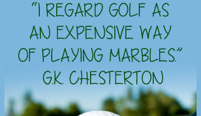 c k chesterton golf quote